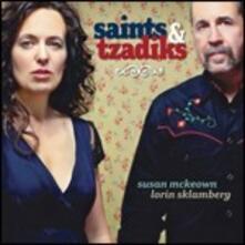 Saints & Tzadiks - CD Audio di Susan McKeown,Lorin Sklamberg