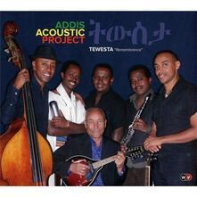 Tewesta (Remembrance) - CD Audio di Addis Acoustic Project
