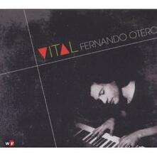 Vital - CD Audio di Fernando Otero