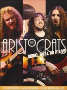 Boing, We'll Do it Live! - CD Audio + DVD di Aristocrats