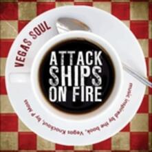 Vegas Soul - CD Audio di Attack Ships on Fire