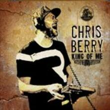 King Of Me - CD Audio di Chris Berry