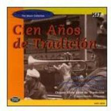 Cien Anos De Tradicion - CD Audio