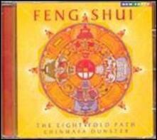 Feng Shui. the Eightfold Path - CD Audio di Chinmaya Dunster
