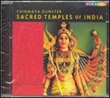Sacred Temples of India - CD Audio di Chinmaya Dunster