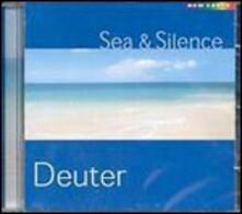Sea & Silence - CD Audio di Deuter