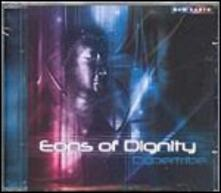 Eons of Dignity - CD Audio di Cybertribe