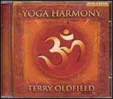 Yoga Harmony - CD Audio di Terry Oldfield