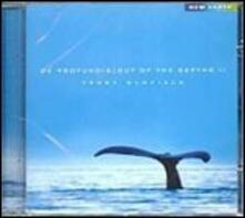 De Profundis. Out of the Dephts ii - CD Audio di Terry Oldfield