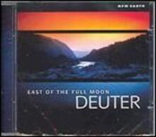East of the Full Moon - CD Audio di Deuter