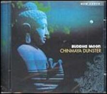 Buddha Moon - CD Audio di Chinmaya Dunster