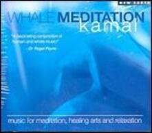 Whale Meditation - CD Audio di Kamal