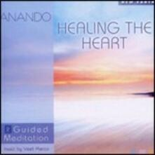 Healing the Heart. Guided Meditation 2 - CD Audio di Anando