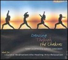 Dancing Through the Chakras - CD Audio di Terry Oldfield