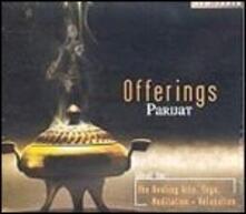 Offerings - CD Audio di Parijat