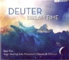 Dream Time - CD Audio di Deuter