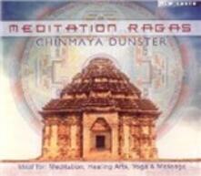 Meditation Ragas - CD Audio di Chinmaya Dunster