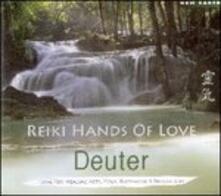 Reiki Hands of Love - CD Audio di Deuter