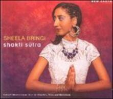 Shakti Sutra - CD Audio di Sheela Bringi