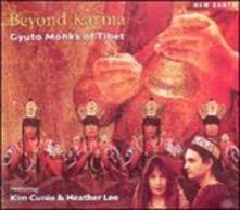 Beyond Karma - CD Audio di Gyuto Monks of Tibet