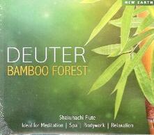 Bamboo Forest - CD Audio di Deuter