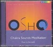 Karunesh. Chakra Sounds Meditation - CD Audio