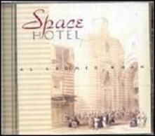 Space Hotel - CD Audio di Al Gromer Khan