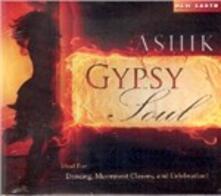 Gypsy Soul - CD Audio di Ashik