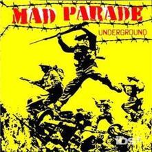 Underground - CD Audio di Mad Parade