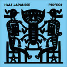 Perfect - Vinile LP di Half Japanese