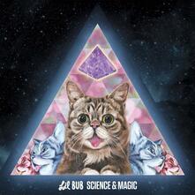 Science & Magic. A Soundtrack to the Universe - Vinile LP di Lil Bub