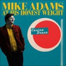 Casino Drone - Vinile LP di Mike Adams at His Honest Weight