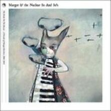 Bride on the Boxcar. A Decade of - CD Audio di Margot & the Nuclear So and So's