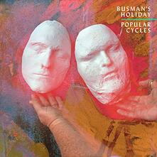 Popular Cycles (Hq) - Vinile LP di Busman's Holiday