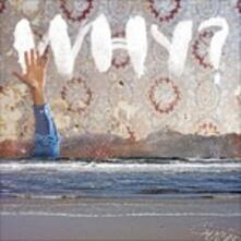 Moh Lhean - Vinile LP di Why?