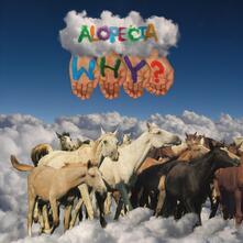 Alopecia (10 Year Anniversary Edition) - CD Audio di Why?