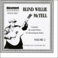 Vol.2 1931 -1933 - CD Audio di Blind Willie McTell