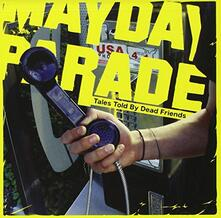 Tales Told by Dead Friend - CD Audio Singolo di Mayday Parade