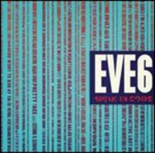 Speak in Code - CD Audio di Eve 6
