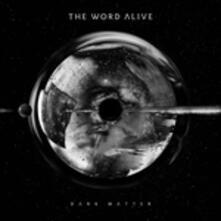 Dark Matter - CD Audio di Word Alive