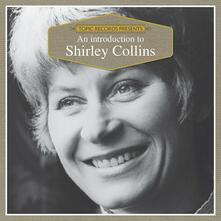 An Introduction - CD Audio di Shirley Collins