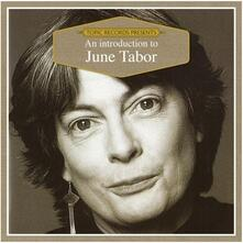 An Introduction to June Tabor - CD Audio di June Tabor