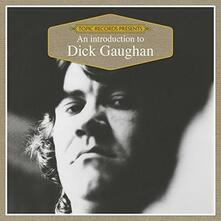 An Introduction to Dick Gaughan - CD Audio di Dick Gaughan