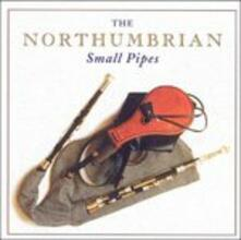 Northumbrian Small Pipes - CD Audio