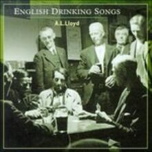 English Drinking Songs - CD Audio di A.L. Lloyd