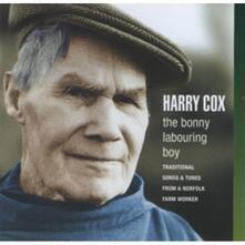 Bonny Labouring Boy - CD Audio di Harry Cox