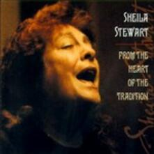 From the Heart of the Tra - CD Audio di Sheila Stewart