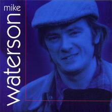 Mike Waterson - CD Audio di Mike Waterson