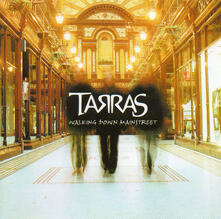 Walking Down Main Street - CD Audio di Tarras