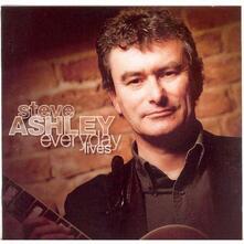 Everyday Lives - CD Audio di Steve Ashley